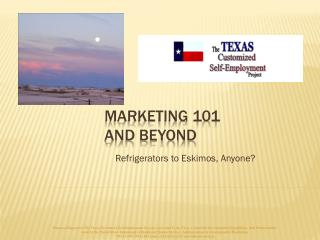 Marketing 101 And beyond