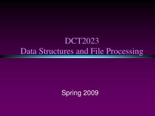 DCT2023  Data Structures and File Processing