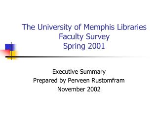 The University of Memphis Libraries Faculty Survey  Spring 2001