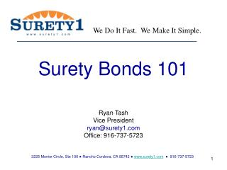 Ryan Tash Vice President ryan@surety1  Office: 916-737-5723