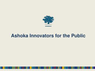 Ashoka  Innovators for the Public