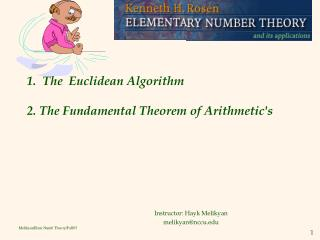 1.  The  Euclidean Algorithm    2. The Fundamental Theorem of Arithmetic's