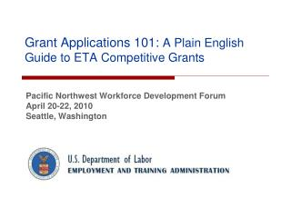 Grant Applications 101: A Plain English Guide to ETA Competitive Grants
