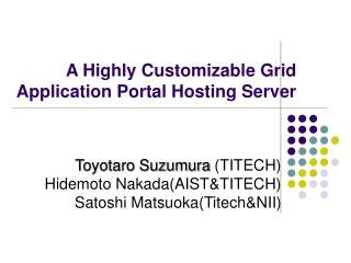 A Highly Customizable Grid Application Portal Hosting Server
