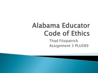 Alabama Educator  Code of Ethics