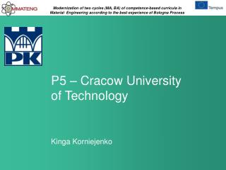 P 5  –  Cracow University of  Technology