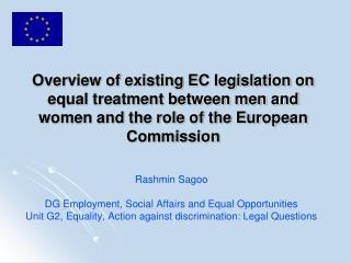 Rashmin Sagoo DG Employment, Social Affairs and Equal Opportunities