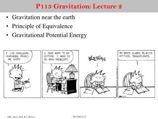 P113 Gravitation: Lecture 2