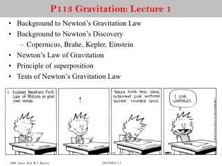 P113 Gravitation: Lecture 1