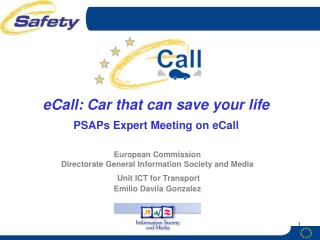 eCall: Car that can save your life PSAPs Expert Meeting on eCall