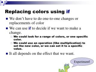 Replacing colors using  if