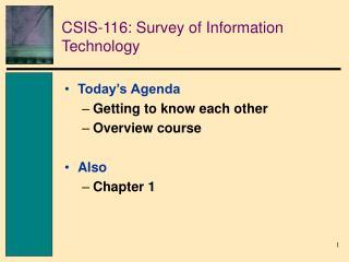 CSIS-116: Survey of Information Technology
