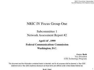 NRIC IV Focus Group One Subcommittee 1 Network Assessment Report #2