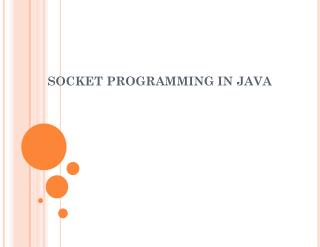 SOCKET PROGRAMMING IN JAVA