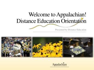 Welcome to Appalachian! Distance Education Orientation