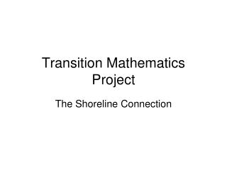 Transition Mathematics Project