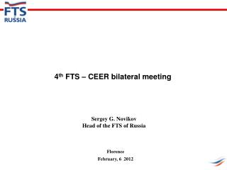 4 th  FTS – CEER bilateral meeting