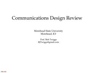 Communications Design Review