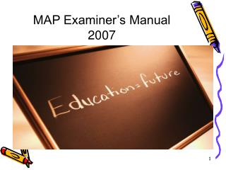 MAP Examiner s Manual 2007