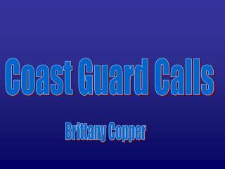 Coast Guard Calls