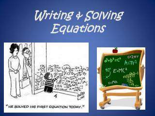 Writing & Solving Equations