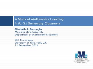 A Study of Mathematics Coaching  in (U. S.) Elementary Classrooms