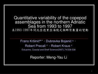 Frano Kr šinićª , * , Dubravka Bojanić  b , Robert Precali  c , Robert Kraus  c