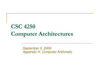 CSC 4250 Computer Architectures