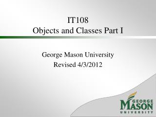 IT108 Objects and Classes Part I