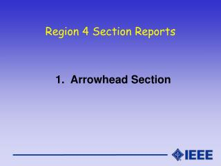 Region 4 Section Reports