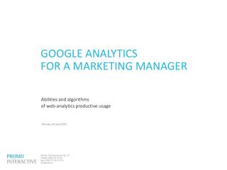 GOOGLE ANALYTICS FOR A MARKETING MANAGER