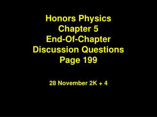 Honors Physics Chapter 5 End-Of-Chapter Discussion Questions Page 199