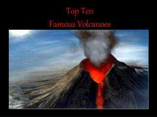 Top Ten Famous Volcanoes