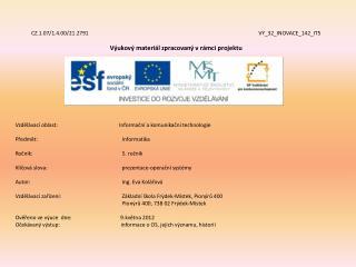 CZ.1.07/1.4.00/21.2791 VY_32_INOVACE_142_IT5 Výukový materiál zpracovaný vrámci projektu