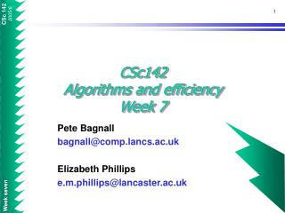 CSc142 Algorithms and efficiency Week 7