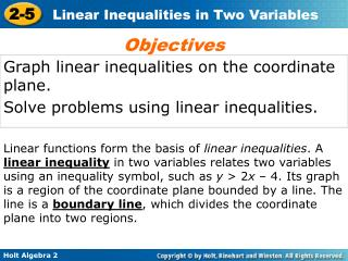 Graph linear inequalities on the coordinate plane. Solve problems using linear inequalities.