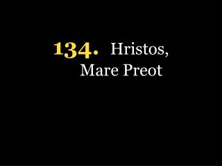 134. Hristos, Mare Preot