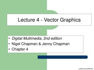Lecture 4 - Vector Graphics