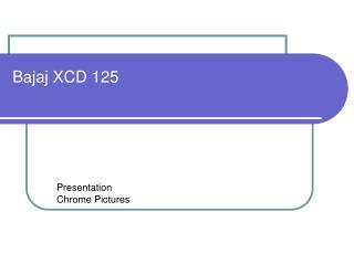 Bajaj XCD 125