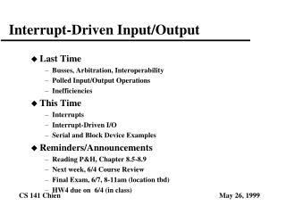 Interrupt-Driven Input/Output