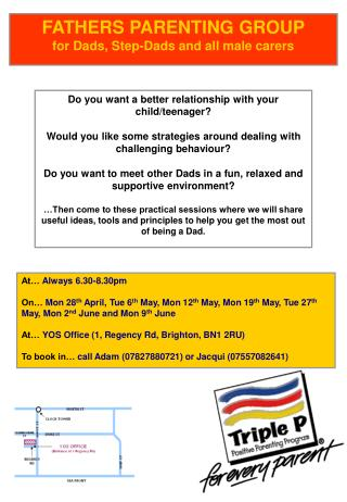 FATHERS PARENTING GROUP for Dads, Step-Dads and all male carers