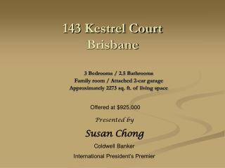 143 Kestrel Court Brisbane