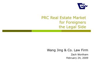 PRC Real Estate Market  for Foreigners the Legal Side