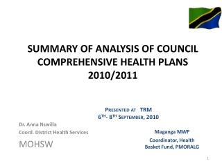 SUMMARY OF ANALYSIS OF COUNCIL COMPREHENSIVE HEALTH PLANS 2010/2011