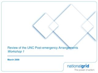 Review of the UNC Post-emergency Arrangements Workshop 1