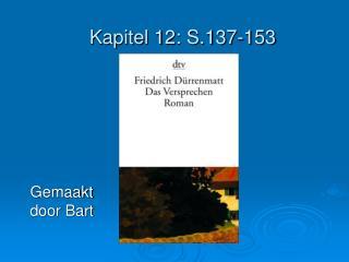 Kapitel 12: S.137-153