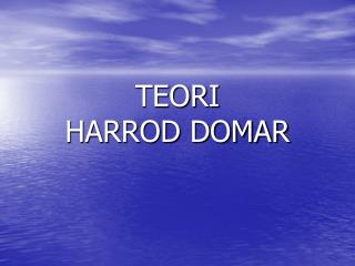 TEORI  HARROD DOMAR