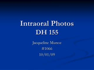 Intraoral Photos DH 155