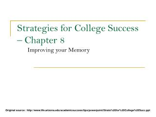 Strategies for College Success   Chapter 8