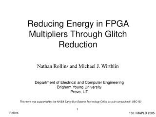 Reducing Energy in FPGA Multipliers Through Glitch Reduction